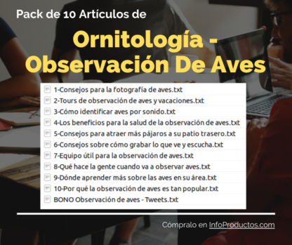 Pack-10Articulos-Ornitologia-ObservacionDeAves-InfoProductos.com